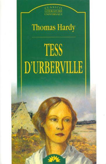 "Editura Corint, Colectia ""Leda"": Thomas Hardy- <i>Tess D'Uberville</i>"