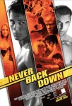 Never Back Down! (Nu da înapoi!) – 2008