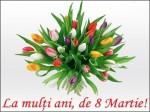 La mulți ani, de 8 martie!