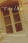Diavolul şi domnişoara Prym - De Paulo Coelho