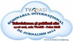 Invitaţie la o lecţie de jurnalism