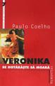 Veronika se hotărăşte să moară – de Paulo Coelho
