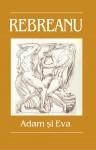 Adam și Eva de Liviu Rebreanu