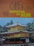 Templul de aur de Yukio Mishima (I)
